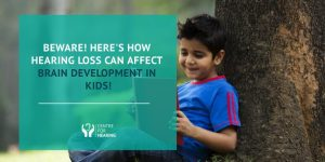 How-Hearing-Loss-Can-Affect-Brain-Development-In-Kids!