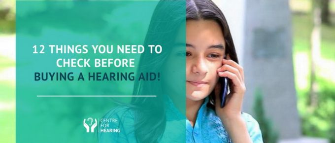 12-Things-You-Need-To-Check-Before-Buying-A-Hearing-Aid!
