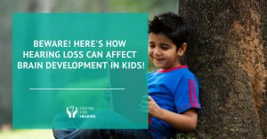 How-Hearing-Loss-Can-Affect-Brain-Development-In-Kids